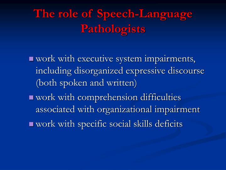 The role of Speech-Language Pathologists