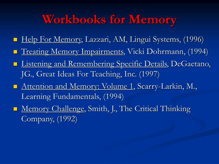 Workbooks for Memory