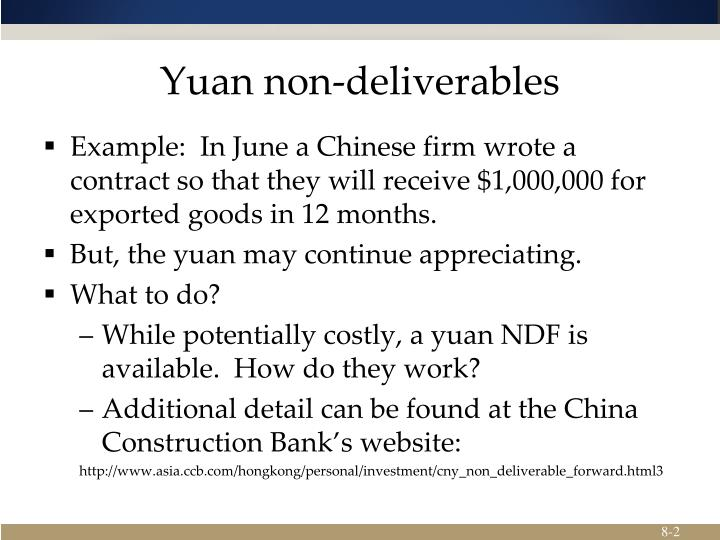 Yuan non deliverables