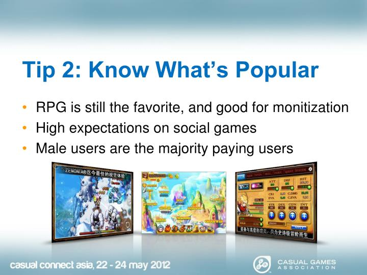 Tip 2: Know What's Popular