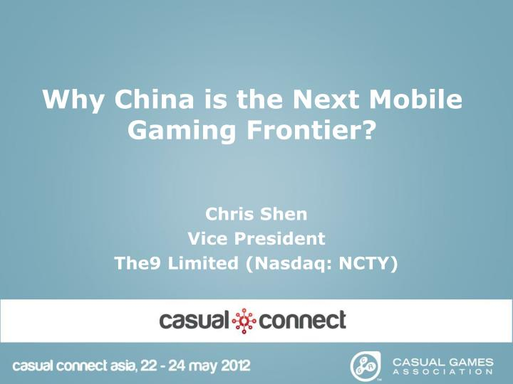 Why china is the next mobile gaming frontier