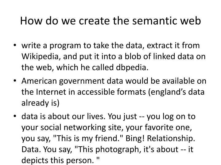 How do we create the semantic web