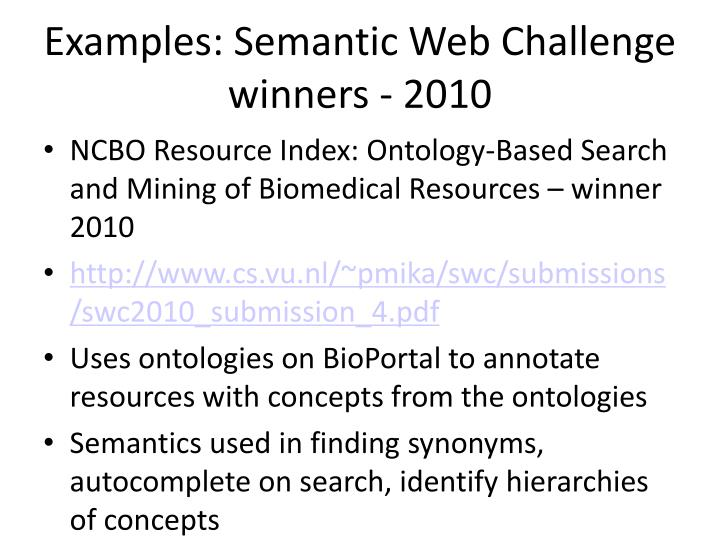 Examples: Semantic Web Challenge winners - 2010