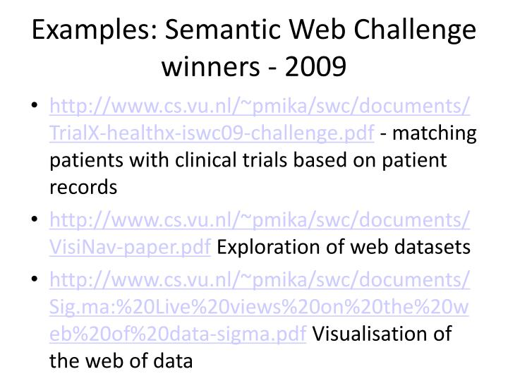 Examples: Semantic Web Challenge winners - 2009