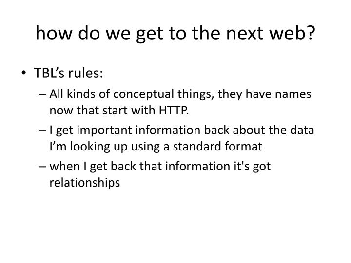 how do we get to the next web?