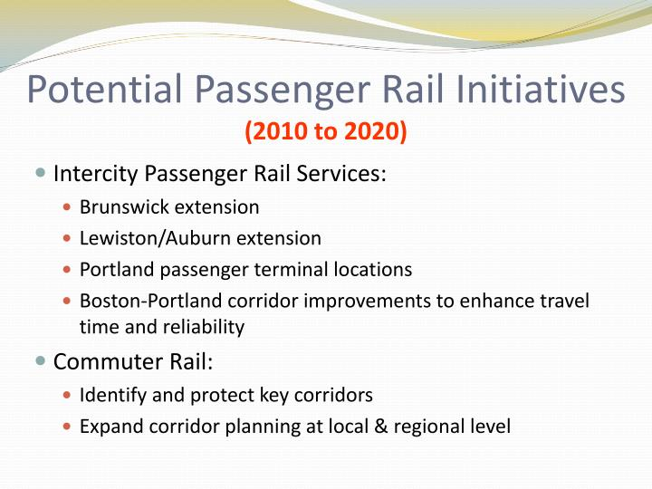 Potential Passenger Rail Initiatives