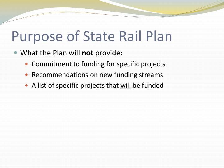 Purpose of State Rail Plan