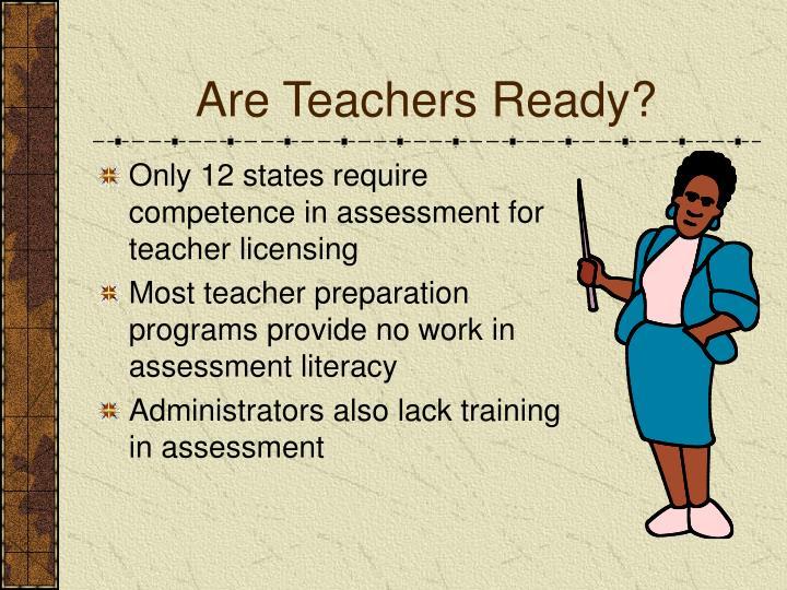 Are Teachers Ready?