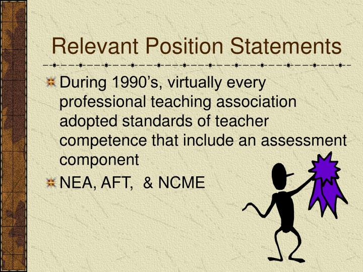 Relevant Position Statements