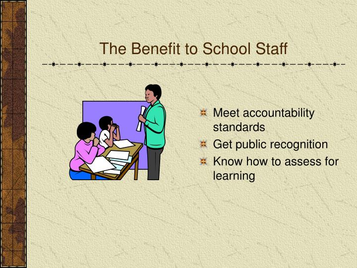 The Benefit to School Staff