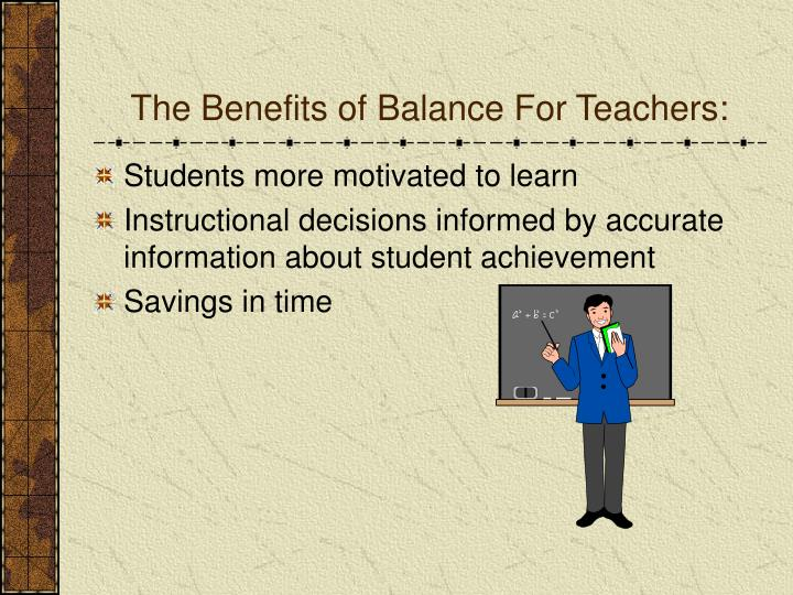The Benefits of Balance For Teachers:
