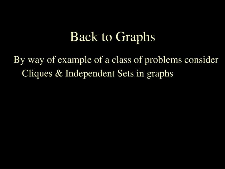 Back to Graphs
