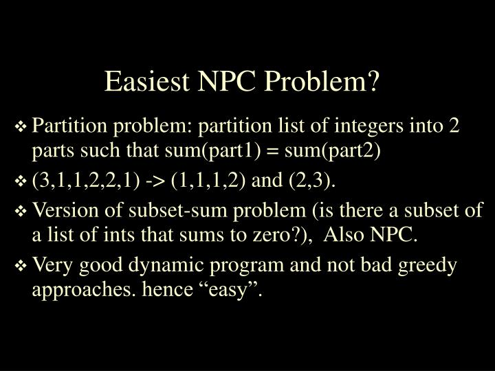 Easiest NPC Problem?