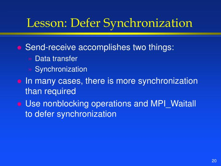 Lesson: Defer Synchronization