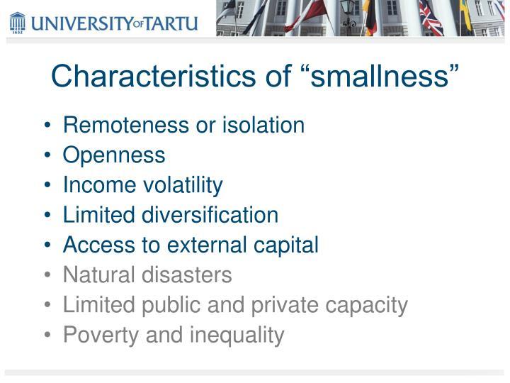 "Characteristics of ""smallness"""