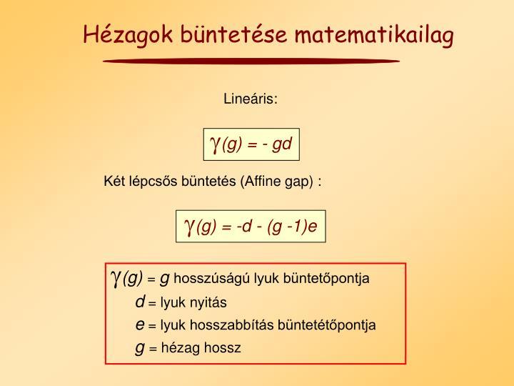 Hézagok büntetése matematikailag