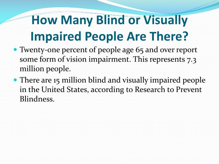 How Many Blind or Visually Impaired People Are There?