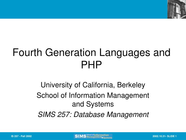 Fourth generation languages and php