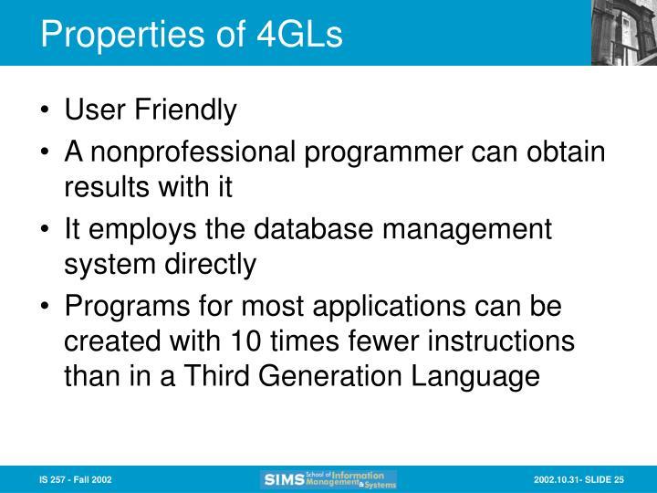 Properties of 4GLs