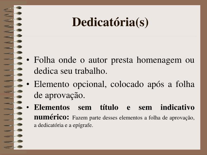 Dedicatória(s)