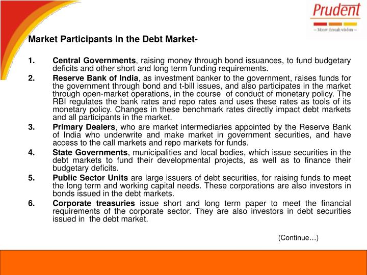 Market Participants In the Debt Market-