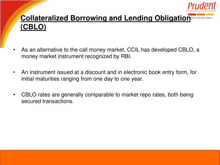 Collateralized Borrowing and Lending Obligation (CBLO)