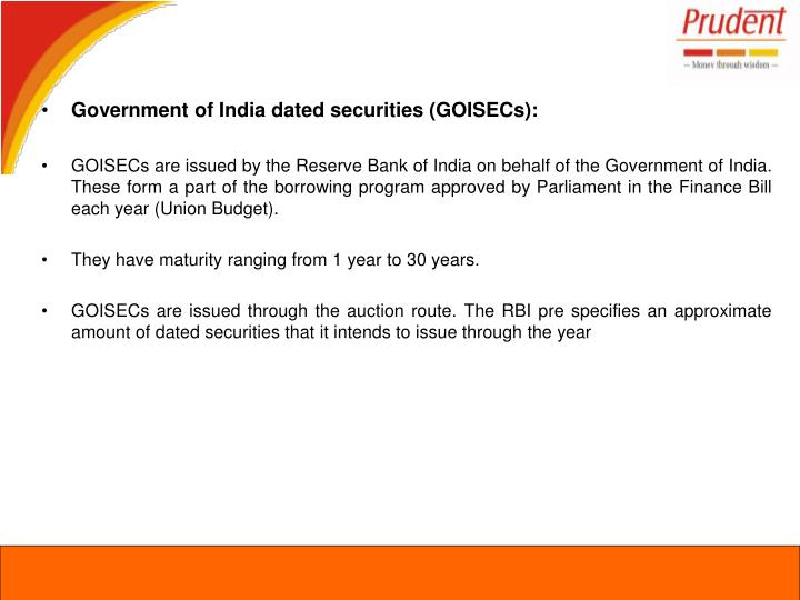 Government of India dated securities (GOISECs):