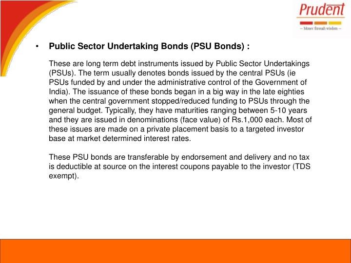 Public Sector Undertaking Bonds (PSU Bonds) :