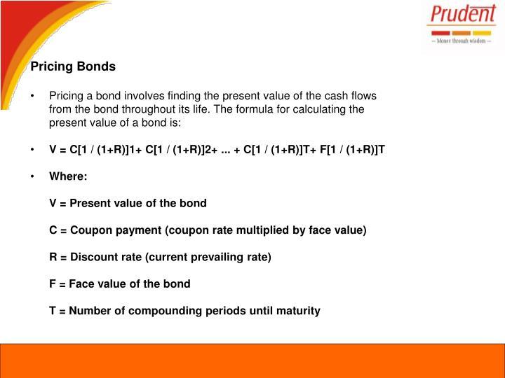 Pricing Bonds