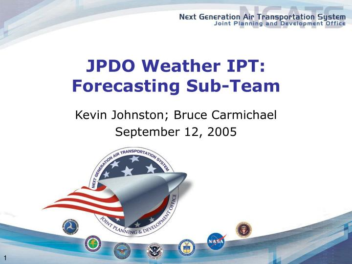 Jpdo weather ipt forecasting sub team