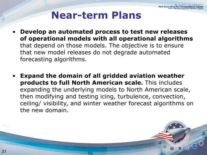 Near-term Plans