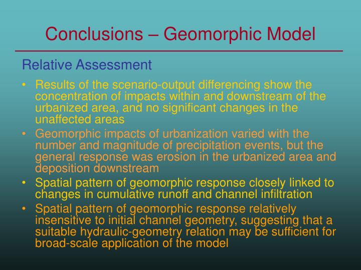 Conclusions – Geomorphic Model
