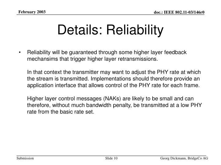 Details: Reliability