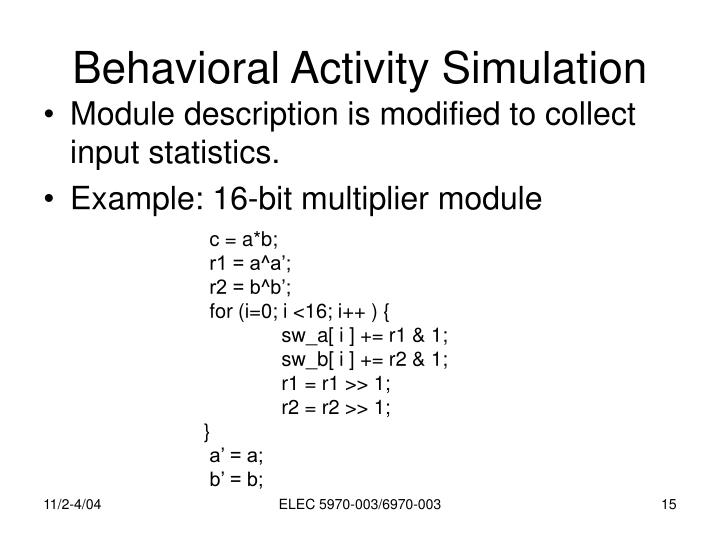 Behavioral Activity Simulation