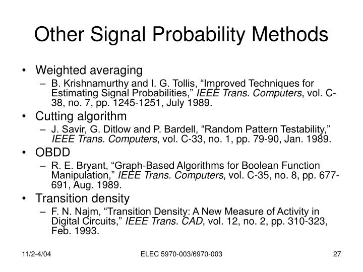 Other Signal Probability Methods