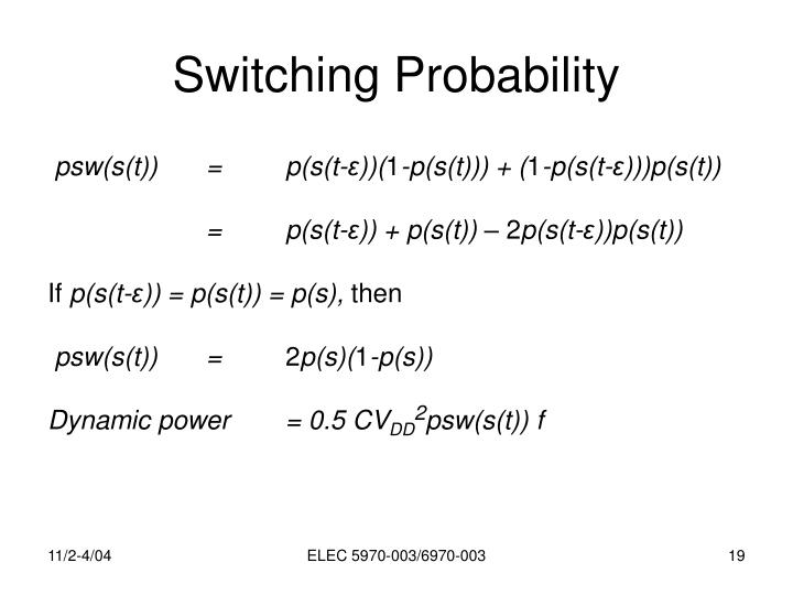 Switching Probability