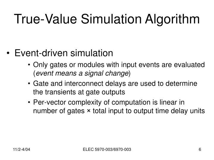 True-Value Simulation Algorithm