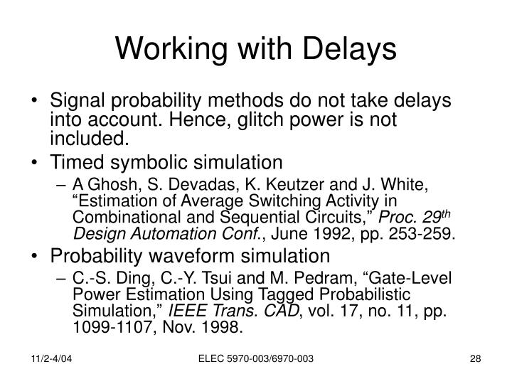Working with Delays