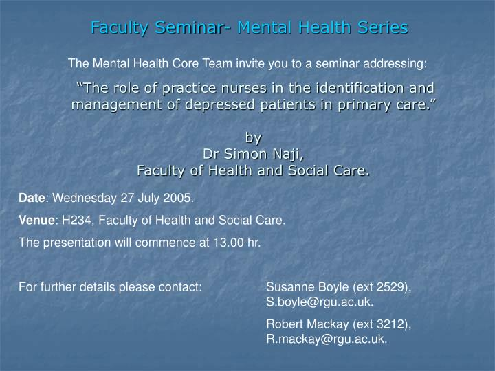 Faculty Seminar- Mental Health Series