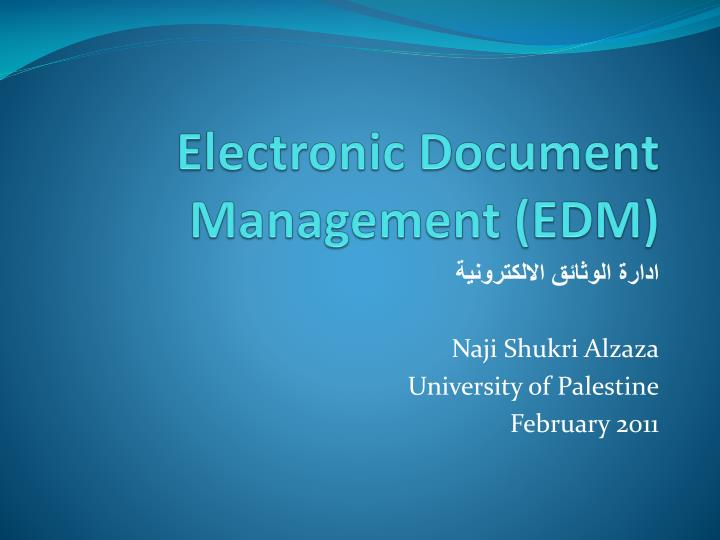 Electronic Document Management (EDM)