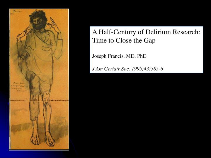 A Half-Century of Delirium Research: