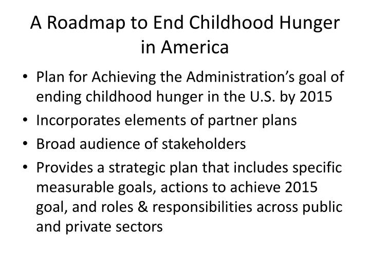 A Roadmap to End Childhood Hunger in America