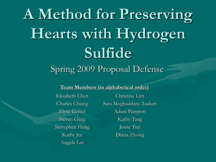 A Method for Preserving Hearts with Hydrogen Sulfide