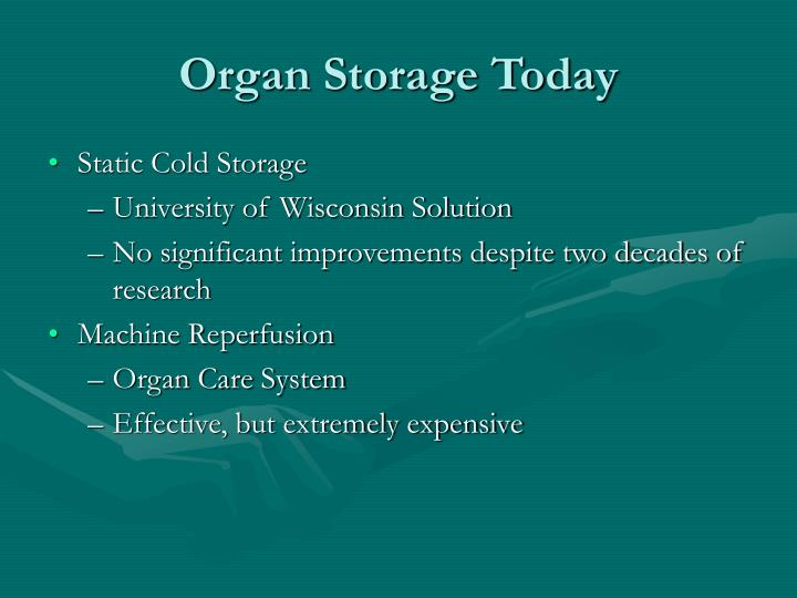 Organ Storage Today