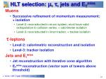 hlt selection jets and e t miss