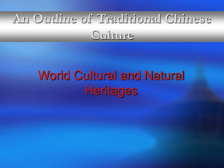 An Outline of Traditional Chinese Culture
