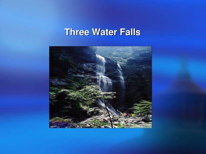 Three Water Falls