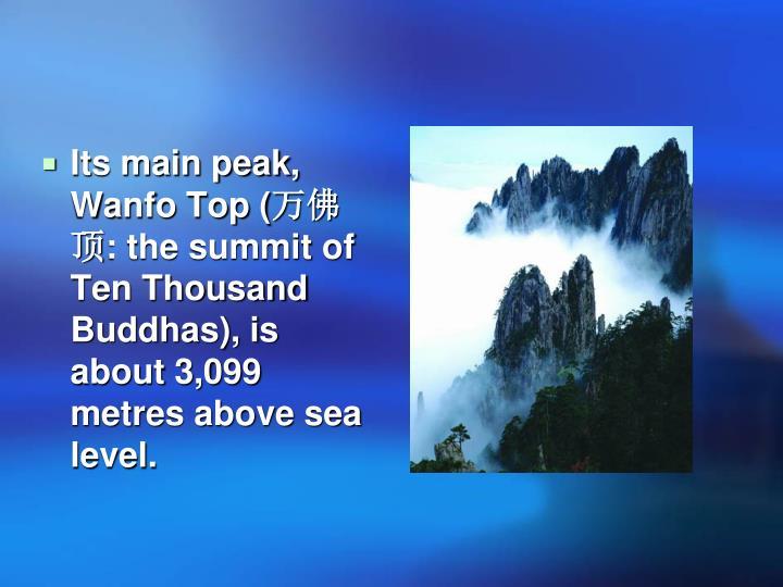 Its main peak, Wanfo Top (