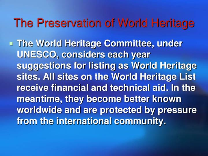 The Preservation of World Heritage