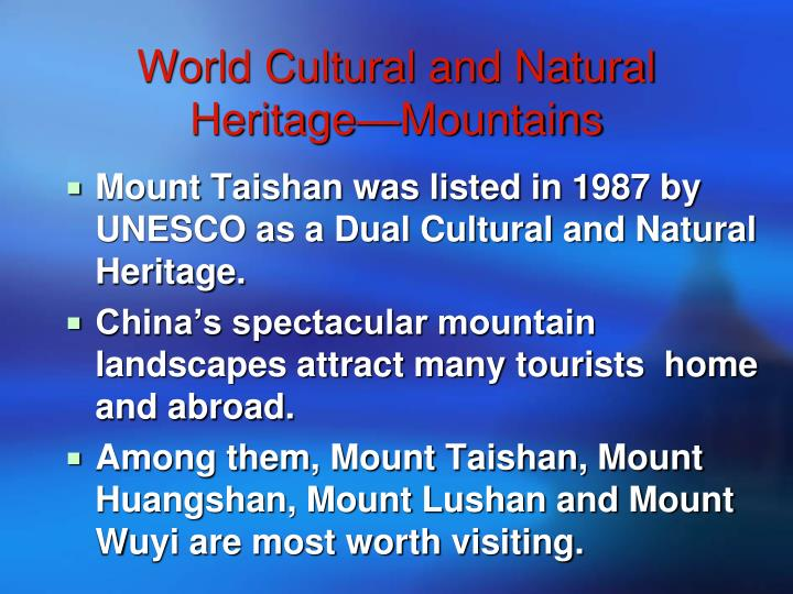World Cultural and Natural Heritage—Mountains